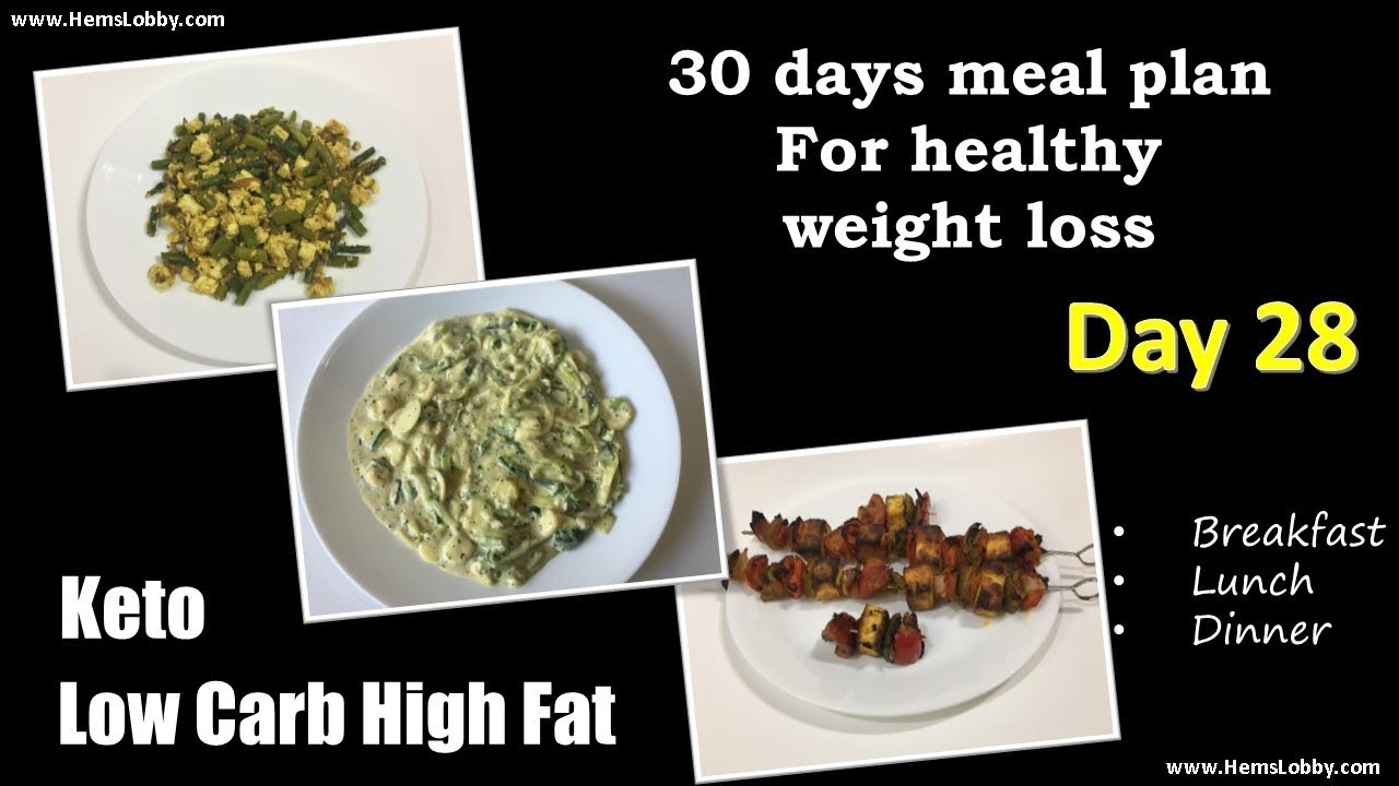 Day 28 Indian Lchf Keto 30 Days Meal Plan For Healthy Weight Loss Low Carb High Fat Keto In Tamil