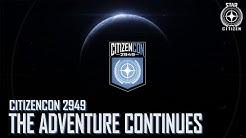 Star Citizen: CitizenCon 2949 - The Adventure Continues