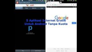 5 Aplikasi Internet Gratis Untuk Android Tanpa Kuota Life Time
