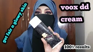 Voox dd cream detailed review in urdu//uses and its benifits_zainab numan