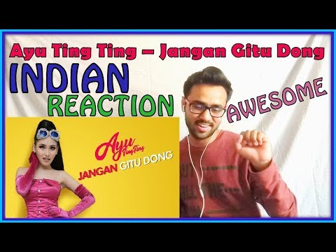 Ayu Ting Ting - Jangan Gitu Dong (Official Music Video) INDIAN REACTION | SPEXPLX