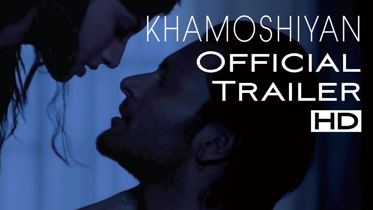 KHAMOSHIYAN - Silences have Secrets:UNCENSORED Trailer   Ali Fazal, Gurmeet Choudhary,Sapna Pabbi