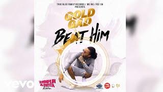 Gold Gad - Beat Him