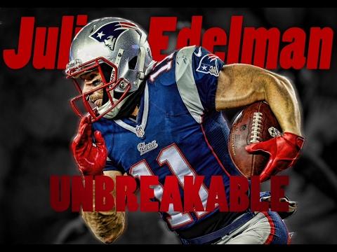 Julian Edelman: Unbreakable