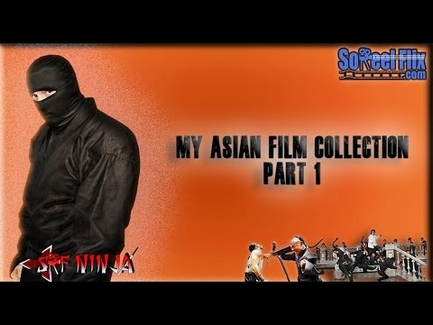 My Asian Film Collection: Part 1