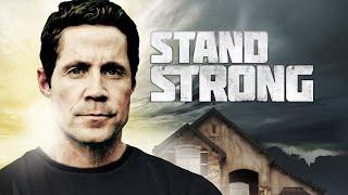 Stand Strong (2011) | Full Movie | Bryce Bishop | Nathan Dobbin | Ricky Egan