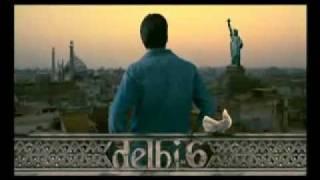 Delhi 6 Trailer 1 EXCLUSIVE ABHISHEIK BACHCHAN HRITHIK ROSHAN SONAM KAPOOR AR RAHMAN