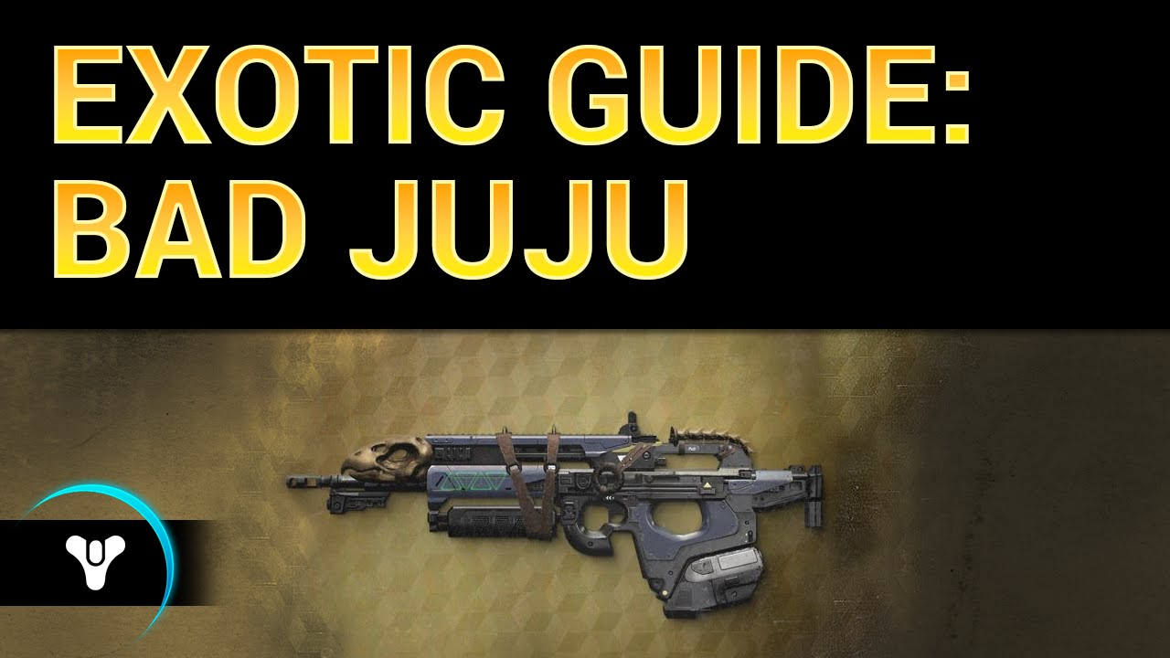 Planet destiny bad juju exotic bounty guide amp review outdated