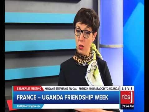 France-Uganda Friendship Week (William Blick, Madame Stephanie Rivoal)