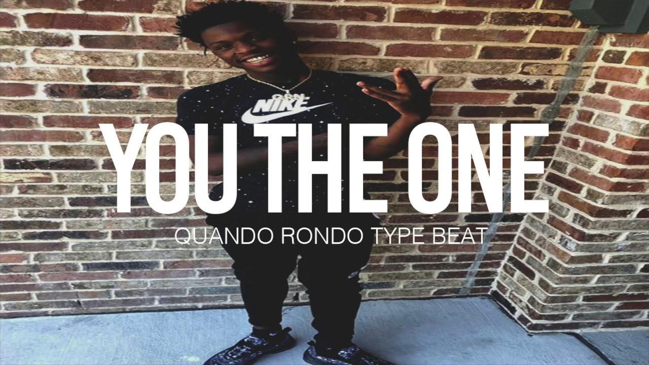 "(FREE) 2019 Quando Rondo Type Beat "" You The One "" (Prod"