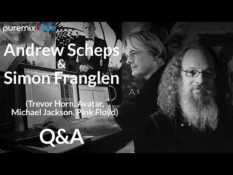 PureMix Mentors | Andrew Scheps talks to Simon Franglen (Trevor Horn, Avatar, Michael Jackson, …)