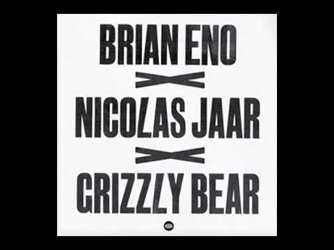Brian Eno and Grizzly Bear - Sleeping Ute (Nicolas Jaar Remix)