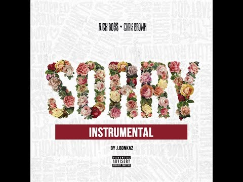 Rick Ross feat. Chris Brown - Sorry (Instrumental)