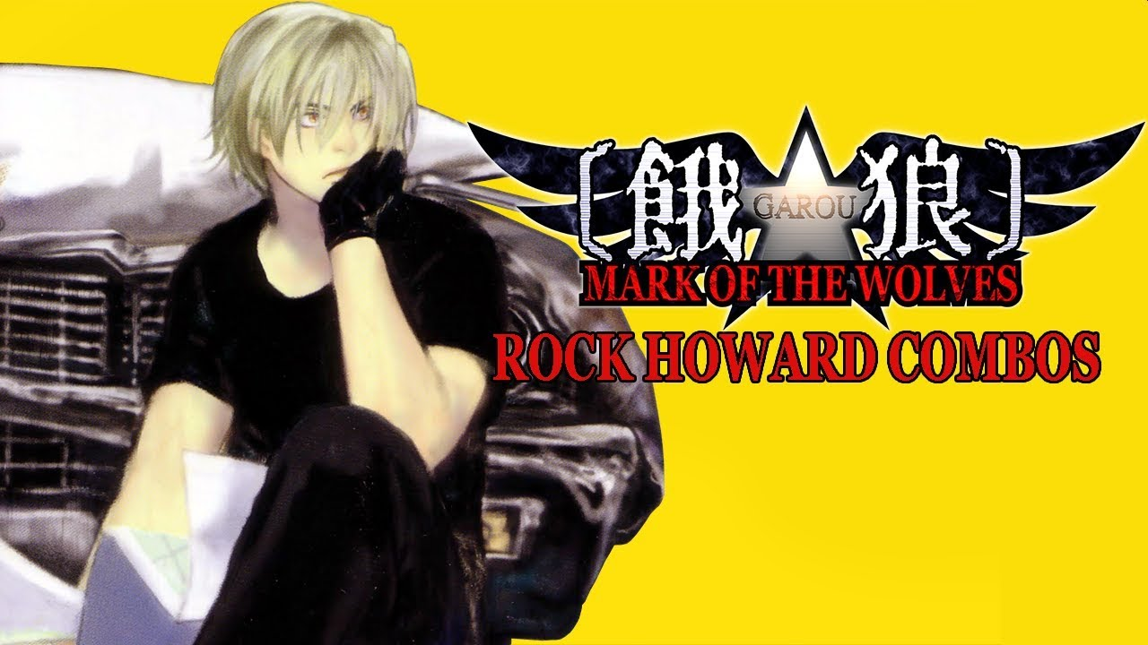 Garou Mark Of The Wolves Rock Howard Combos Ps4 Ver Youtube Comparing rock howard's moveset in 2d and 3d.music: garou mark of the wolves rock howard combos ps4 ver