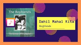 Boyfriends - Dahil Mahal Kita