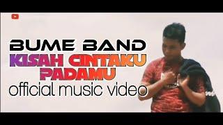 KISAH CINTAKU   BUME BAND (official music video)