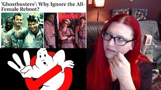 Why Ignore Ghostbusters 2016? Because It SUCKED! THAT'S WHY!