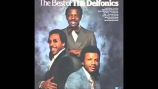Delfonics - Didn't I Blow Your Mind