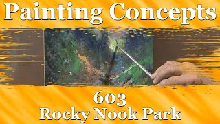 Painting Concepts 603: Rocky Nook Park