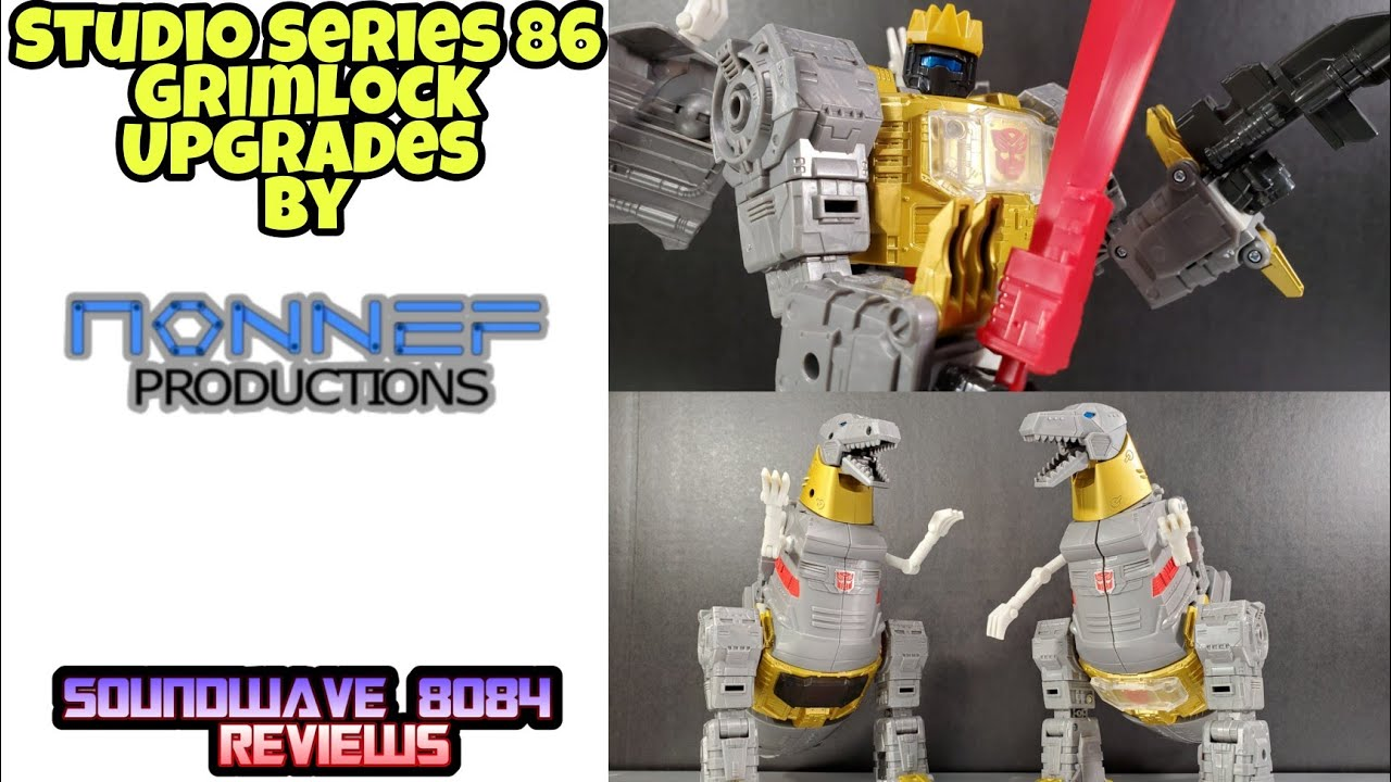 Nonnef Productions Upgrades for Studio Series 86 Grimlock