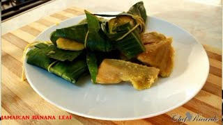 Blue Draws Recipe How To Make With Jamaican Banana Leaf Best Old School  Recipes By Chef Ricardo