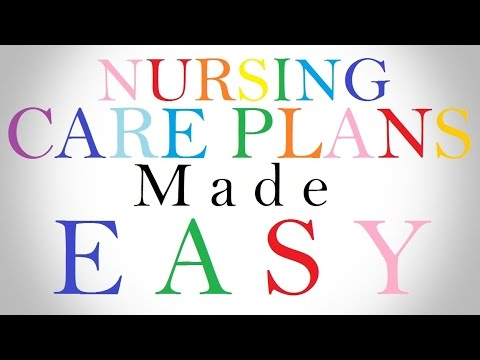Nursing Care Plans Made Easy: Everything You Need To Know! - Youtube