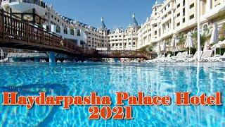 Haydarpasha Palace Hotel 5 Turkey Alanya May 2021 Full Video Review Полный видеообзор