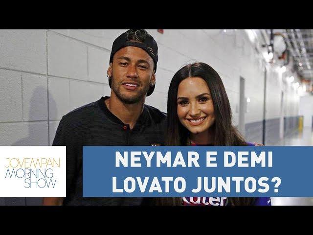 NeyDe: Será que está rolando um clima entre Neymar e Demi Lovato?