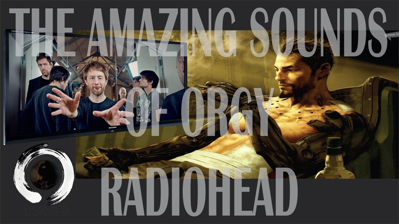 Radiohead-Orgie Mein Sex hd