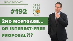Second Mortgage or Interest-Free Consumer Proposal?