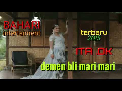"""DEMEN BLI MARI MARI  -  ITA DK  """" Album Tarling Dangdut Terbaru 2018 """""""