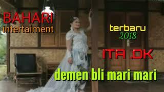 Demen Bli Mari Mari ITA DK Album Tarling Dangdut Terbaru 2018.mp3