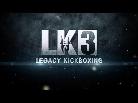 Legacy Kickboxing 3 Promo Video