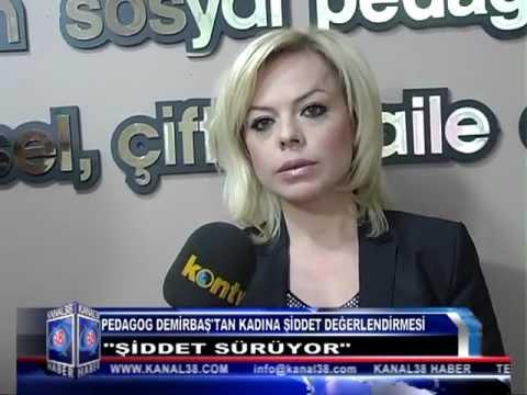 Uzm. Sosyal Pedegog ve Psikolog Hanım DEMİRBAŞ (Kanal 38 )