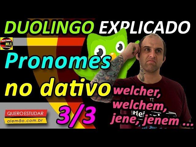 #60 - Curso de alemão gratuito para iniciantes - Pronomes no dativo 3/3 - Duolingo Explicado -