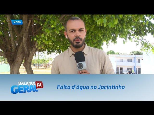 Moradores do Jacintinho sofrem com a falta d'água