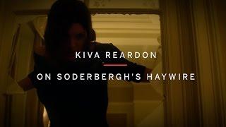 KIVA REARDON On Soderbergh's HAYWIRE   Beyond Badass: Female Action Heroes