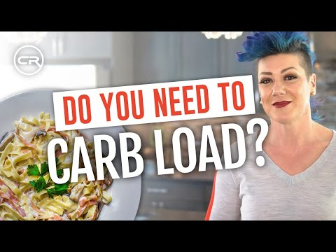 Do You Need To Carb Load? (Carbohydrate Loading for Athletes)