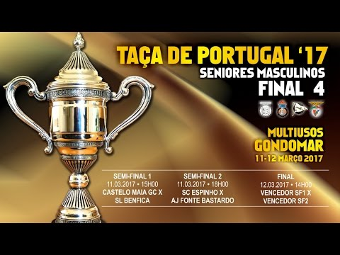 Castelo Maia GC vs SL Benfica - Semi-Final 1 - Taça de Portugal'17
