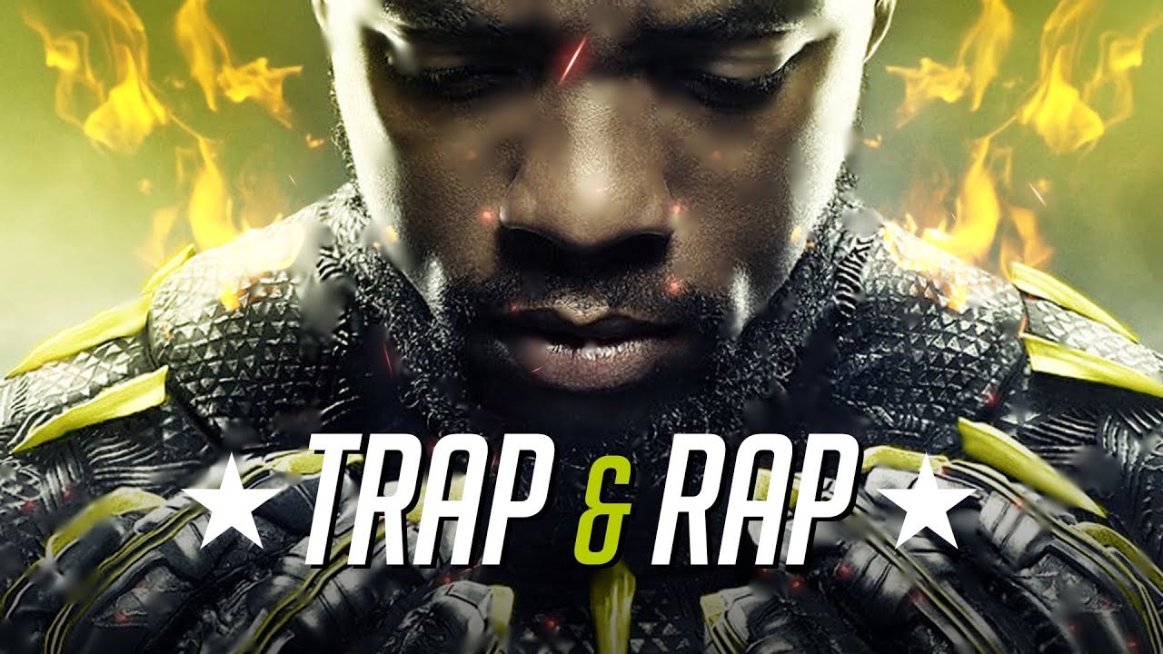 Trap & Rap Music ???? Best Rap ● Bass ● Trap Mix 2018 ???? Black Panther