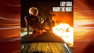 Lady GaGa - Marry The Night (Funk3d Radio Edit)
