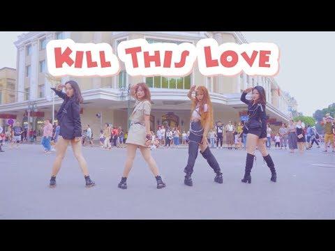 [KPOP IN PUBLIC CHALLENGE] BLACKPINK (블랙핑크) - 'Kill This Love' | Dance Cover by W-Unit | Vietnam