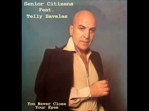 Senior Citizens Feat. Telly Savalas - You Never Close Your Eyes