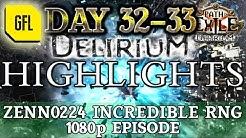 Path of Exile 3.10: DELIRIUM DAY #32-33 Highlights ZENN0224 INCREDIBLE RNG, 1080p EPISODE.