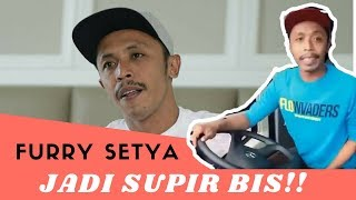 FURRY SETYA JADI SUPIR BIS