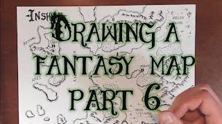Drawing a Fantasy Map (part 6) - Unique Terrain & Finale
