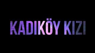 Yüzyüzeyken Konuşuruz - Kadıköy Kızı (Lyric Video)