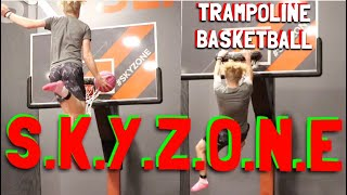 "Game Of ""S.K.Y.Z.O.N.E"" Trampoline Basketball Challenge!"