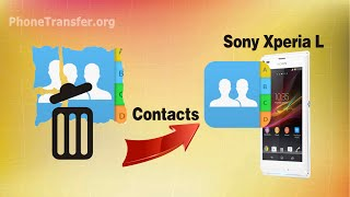 How to Recover Deleted Contacts on Xperia L with Sony Xperia L Data Recovery?