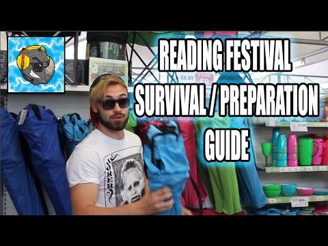 READING FESTIVAL 2016 SURVIVAL / PREPARATION GUIDE